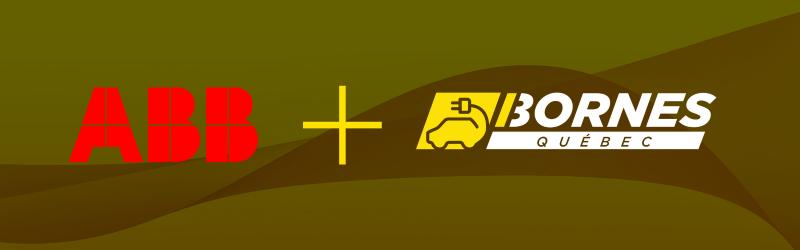 ABB et Bornes Québec étendront l'infrastructure de recharge des véhicules électriques