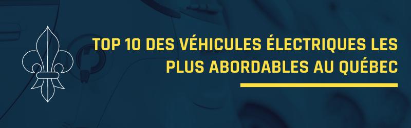 Top 10 des véhicules électriques les plus abordables au Québec