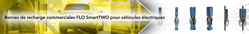 Bornes de recharge commerciales FLO SmartTWO pour véhicules électriques